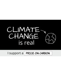 Climate Change is Real I Support a Price On Carbon Sticker - 3X5 - Black
