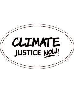 Climate Justice Now Sticker - 3x5 - White - Oval