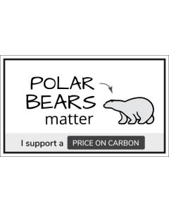 Polar Bears Matter I Support a Price on Carbon Sticker - 3X5 - White