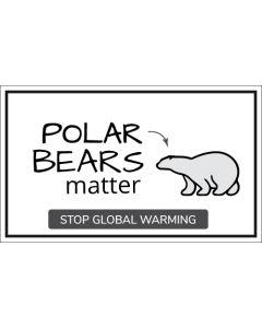 Polar Bears Matter Stop Global Warming Sticker - 3X5 - White